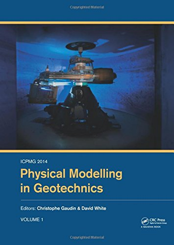ICPMG2014 - Physical Modelling in Geotechnics: Proceedings of the 8th International Conference on Physical Modelling in