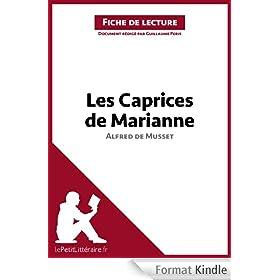 Les Caprices de Marianne d'Alfred de Musset (Fiche de lecture): Comprendre la litt�rature avec lePetitLitt�raire.fr