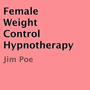 Female Weight Control Hypnotherapy Audiobook