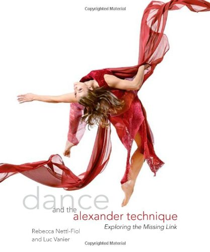 Dance and the Alexander Technique: Exploring the Missing Link