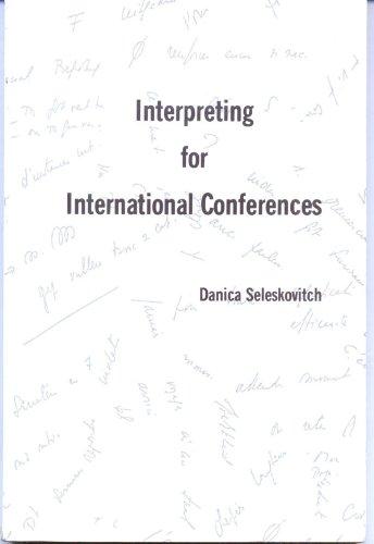 Interpreting for International Conferences