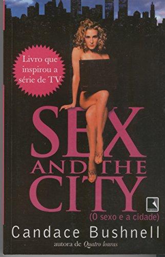 Sex And The City (O Sexo E A Cidade) (Em Portugues Do Brasil)