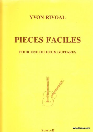Partitions classique ZURFLUH RIVOAL YVON - PIECES FACILES (POUR 1 OU 2 GUITARES) Guitare Reviews