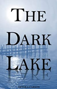 The Dark Lake by Anthea Carson ebook deal