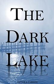 The Dark Lake (The Oshkosh Trilogy)
