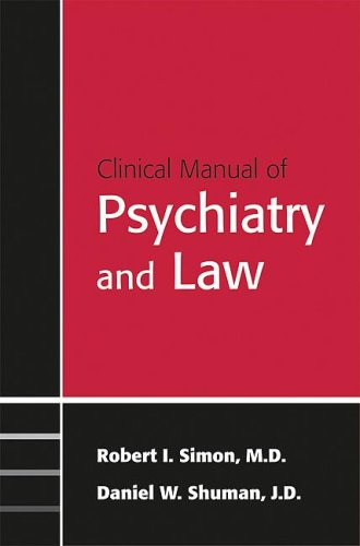 Clinical Manual of Psychiatry And Law (Concise Guides)