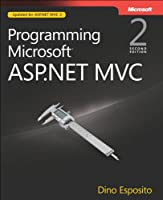 Programming Microsoft ASP.NET MVC, 2nd Edition Front Cover
