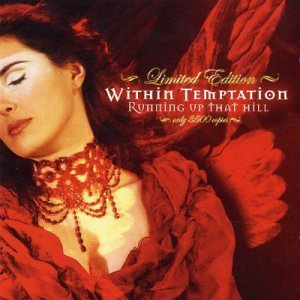 Running Up That Hill (Limited Edition) [CD/DVD] by Within Temptation (2004-02-17)