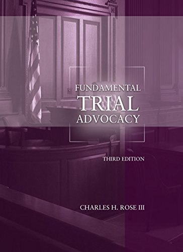 Fundamental Trial Advocacy, 3rd Edition (American Casebook Series)