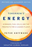 img - for Tomorrow's Energy: Hydrogen, Fuel Cells, and the Prospects for a Cleaner Planet book / textbook / text book