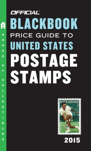 The Official Blackbook Price Guide to United States Postage Stamps 2015, 37th Edition