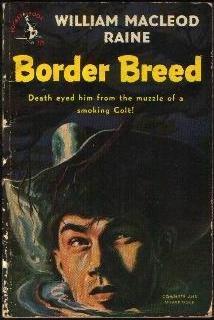 Border Breed, William MacLeod Raine