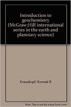 TO KRAUSKOPF PDF INTRODUCTION GEOCHEMISTRY