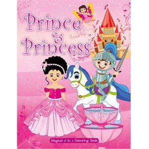 Prince & Princes : Magical 5 in 1 Colouring Book