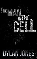 The Man in the Cell (English Edition)