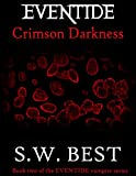 Eventide Crimson Darkness (Book #2 of the Eventide Vampire Series)