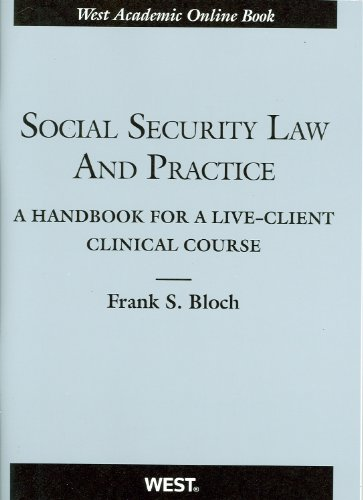 Social Security Law and Practice: A Handbook for a Live-Client Clinical Course (American Casebook Series) (Social Security Law compare prices)