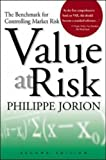 Value at Risk:the new Benchmark for Managing Financial Risk