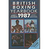 British Boxing Year Book 1987by Barry J. Hugman