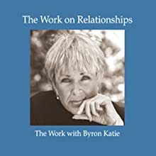 The Work on Relationships Speech by Byron Katie Mitchell