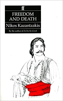 nikos kazantzakis freedom or death pdf
