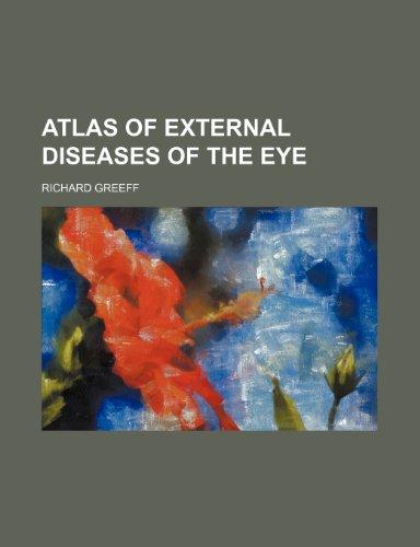 Atlas of external diseases of the eye