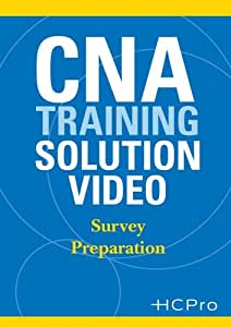 CNA Training Solution Video: Survey Preparation