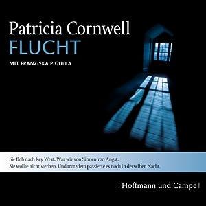Flucht (Kay Scarpetta 2) Hörbuch