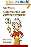 Kl�ger werden und Demenz vermeiden: W...