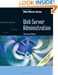 Web Server Administration (Web Warrior)