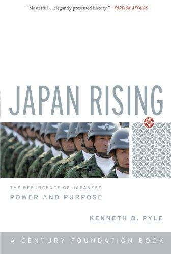 Japan Rising: The Resurgence of Japanese Power and...