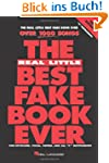 The Real Little Best Fake Book Ever:...
