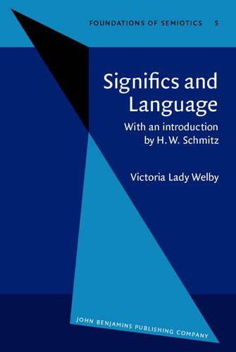 Significs and Language: With an introduction by H.W. Schmitz (Foundations of Semiotics)