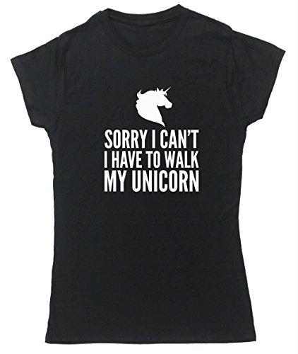 Sorry HippoWarehouse I can't, I have a camminare su unicorno my Maglietta a maniche corte da donna nero Small