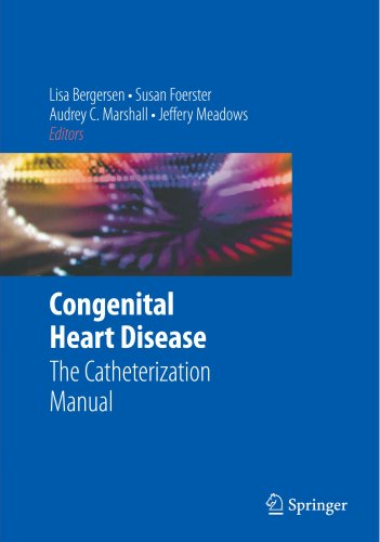 Congenital Heart Disease: The Catheterization Manual