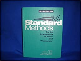 FOR WATER EXAMINATION OF AND THE WASTEWATER STANDARD METHODS
