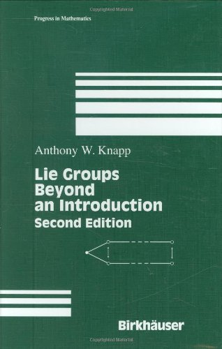 Lie Groups: Beyond An Introduction