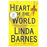 Heart of the World (0312345321) by Linda Barnes