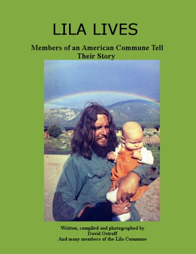 Lila Lives: Members of an American Commune Tell Their Story PDF