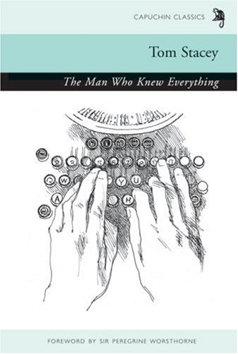 The Man Who Knew Everything (Capuchin Classics)