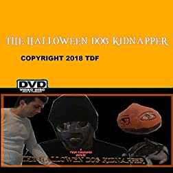 The Halloween Dog Kidnapper