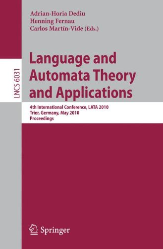 Language and Automata Theory and Applications: 4th International Conference, LATA 2010, Trier, Germany, May 24-28, 2010, Proceedings