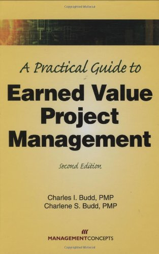 A Practical Guide to Earned Value Project Management,...