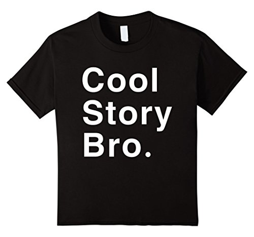 Kids Cool  Story Bro Dope t-shirt 4 Black (Cool Story Bro T Shirt compare prices)