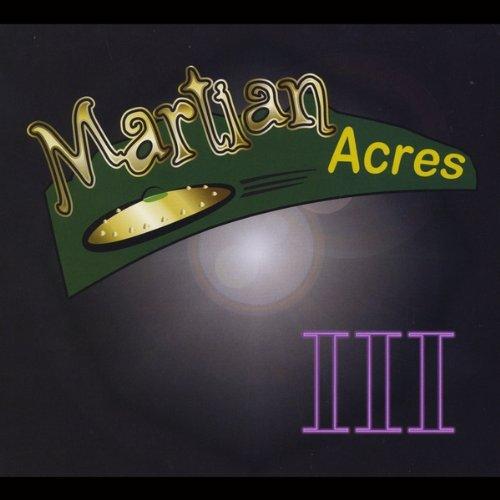 Martian Acres - III