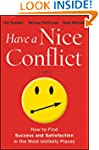 Have a Nice Conflict: How to Find Suc...
