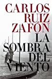 Image of La sombra del viento / The Shadow of the Wind (Spanish Edition)