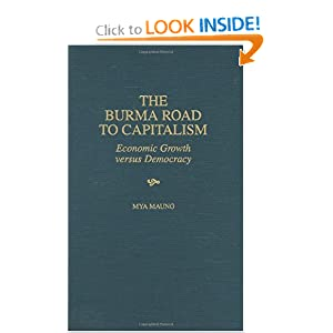 Amazon.com: The Burma Road to Capitalism: Economic Growth versus ...