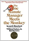 img - for The One Minute Manager Meets The Monkey 1st edition by Ken Blanchard, William Oncken, Jr., Hal Burrows (1989) Hardcover book / textbook / text book