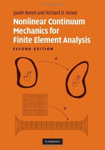 Nonlinear Continuum Mechanics for Finite Element Analysis 2nd Edition Hardback